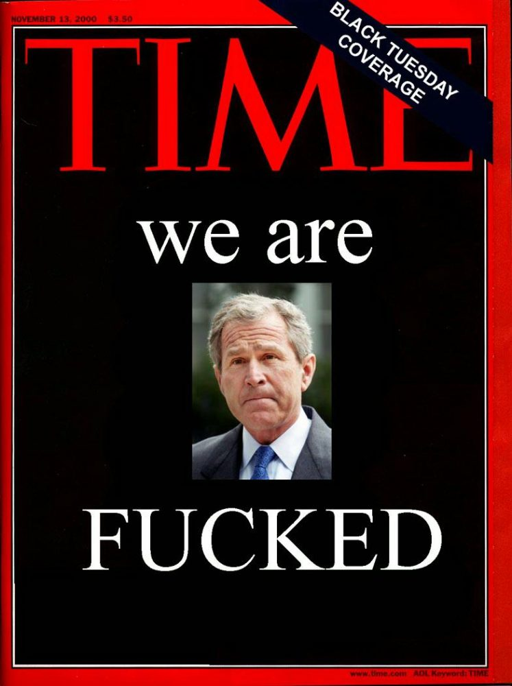 """Time fake magazine cover George Bush """"We Are Fucked"""""""
